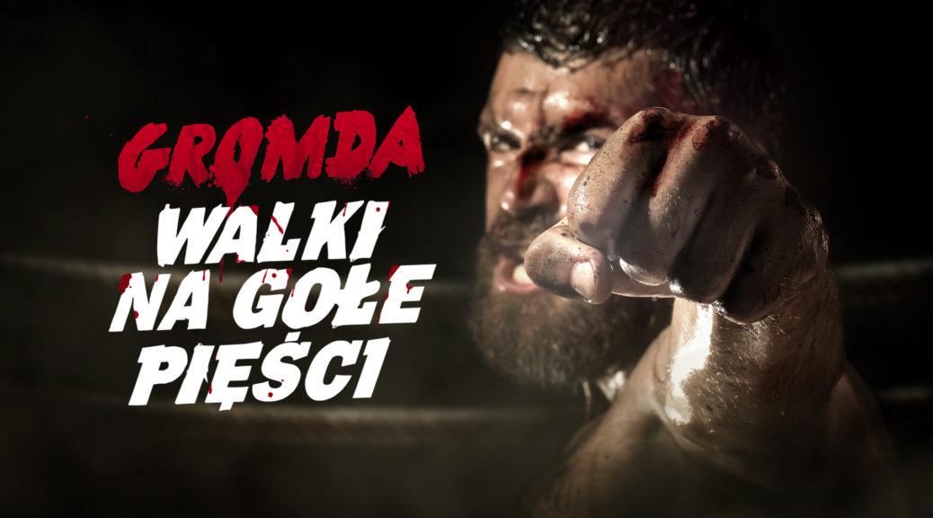 GROMDA Fight Club: Walki na gołe pięści