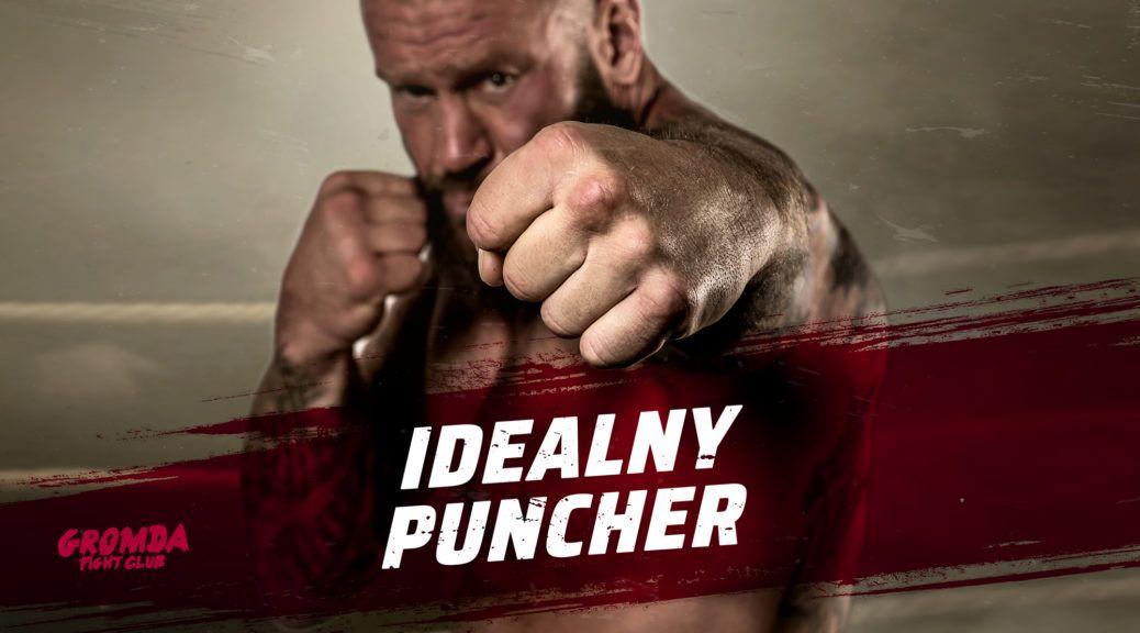 GROMDA: idealny puncher walk na gołe pięści.