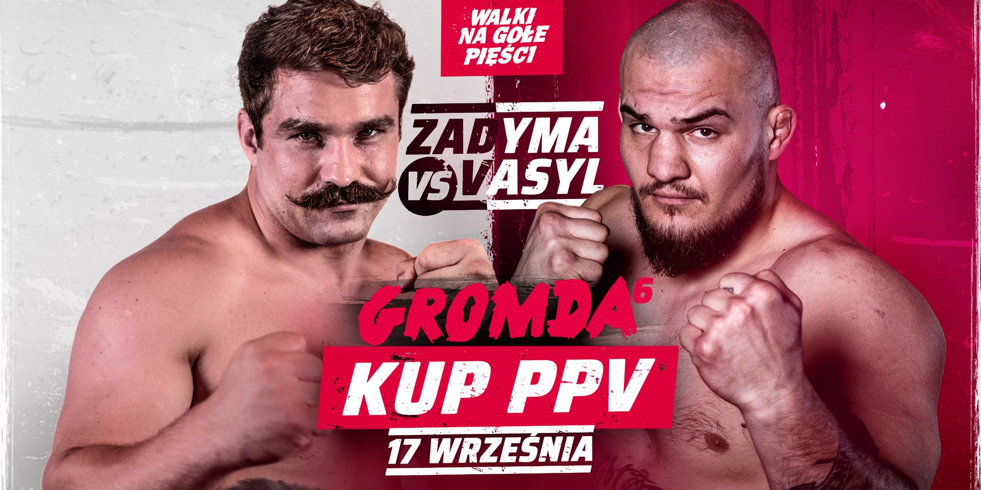 GROMDA 6: ZADYMA vs VASYL. Finał turnieju walk na gołe pięści